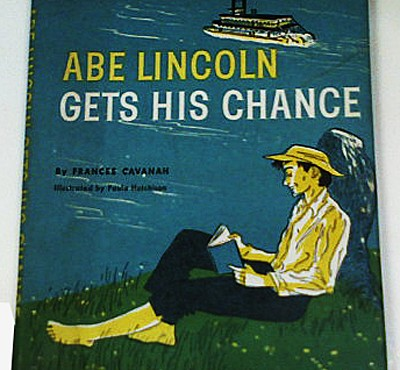 Abe Lincoln Gets His Chance by Frances Cavanah