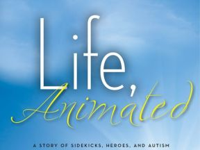Life Animated by Ron Suskind